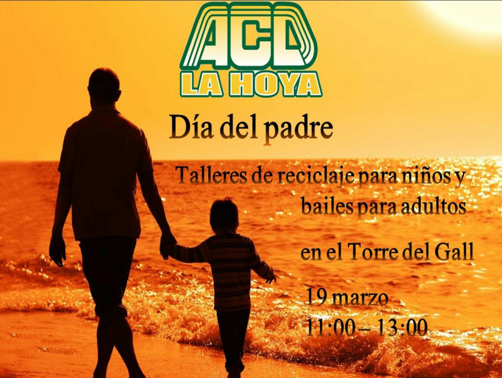 Dia del Padre ACD LA HOYA